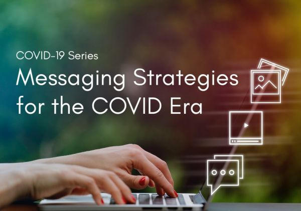 (FREE!) Webinar: Messaging Strategies for the COVID Era